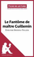 Le Fantôme de Maître Guillemin d'Évelyne Brisou-Pellen (ebook)