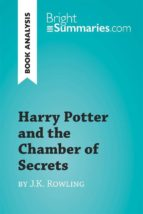 Harry Potter and the Chamber of Secrets by J.K. Rowling (Book Analysis) (ebook)