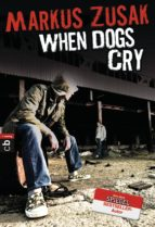 When Dogs Cry (ebook)