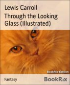 Through the Looking Glass (Illustrated) (ebook)