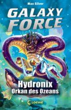 Galaxy Force 4 - Hydronix, Orkan des Ozeans (ebook)