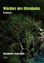 Wächter des Elfenhains (ebook)