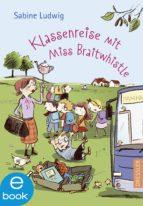Klassenreise mit Miss Braitwhistle (ebook)