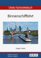 Utrata Fachwörterbuch: Binnenschifffahrt Englisch-Deutsch (ebook)