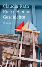 Eine geheime Geschichte (ebook)