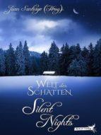 WELT DER SCHATTEN: SILENT NIGHTS