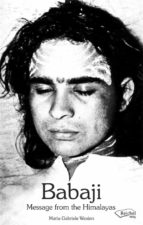 Babaji - Message from the Himalayas