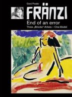 FRÄNZI - END OF AN ERROR. THREE