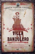 VILLA BANDOLERO