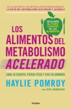 Los alimentos del metabolismo acelerado (ebook)