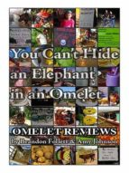 YOU CAN?T HIDE AN ELEPHANT IN AN OMELET