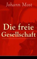 Die freie Gesellschaft (Vollständige Ausgabe) (ebook)