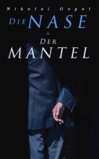 Die Nase & Der Mantel (ebook)