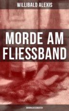 Morde am Fließband: Kriminalgeschichten (ebook)