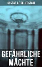 Gefährliche Mächte - Vollständige deutsche Ausgabe (ebook)