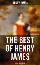 Henry James: The Portrait of a Lady, The Bostonians, The Tragic Muse & Daisy Miller (4 Books in One Edition) (ebook)
