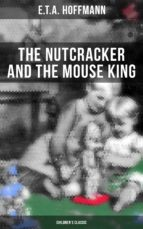 The Nutcracker and the Mouse King (Children's Classic) (ebook)