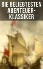 Die beliebtesten Abenteuer-Klassiker (ebook)