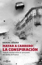 Matar a Carrero: la conspiración (ebook)