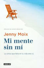 Mi mente sin mí (ebook)