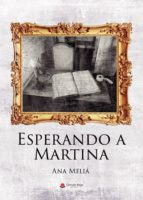 ESPERANDO A MARTINA