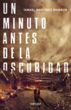 Un minuto antes de la oscuridad (ebook)