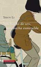 Muchacho de oro, muchacha esmeralda (ebook)