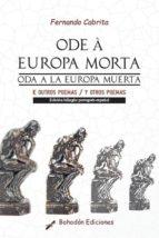 Oda a la Europa muestra y otros poemas - Ode á Europa morta e outros poemas. (ebook)