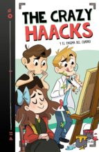 THE CRAZY HAACKS Y EL ENIGMA DEL CUADRO (THE CRAZY HAACKS 4)