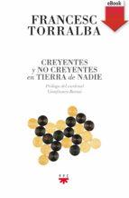CREYENTES Y NO CREYENTES EN TIERRA DE NADIE (EBOOK-EPUB)