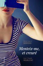 Menteix-me, et creuré (ebook)