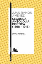 Segunda antolojía poética (1898-1918) (ebook)