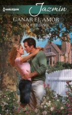 Ganar el amor (ebook)