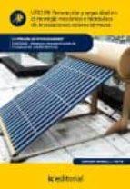 Prevención y seguridad en el montaje mecánico e hidráulico de instalaciones solares térmicas. ENAE0208 (ebook)