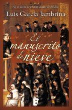 El manuscrito de nieve (Los manuscritos 2) (ebook)