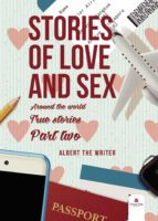 Stories of love and sex around the world. True stories. Second part (ebook)