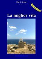 La miglior vita (ebook)