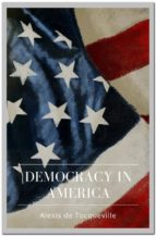 Democracy in America (ebook)