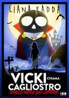 Vicky chiama Cagliostro (ebook)