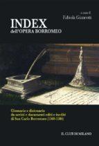 INDEX dell'OPERA BORROMEO (ebook)