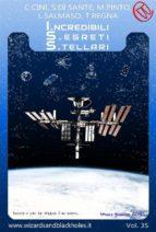 ISS - I.ncredibili S.egreti S.tellari (ebook)