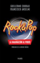 ROCK & POP. LA IMAGINACIÓN AL PODER