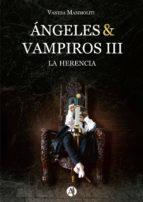ÁNGELES & VAMPIROS III