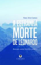 A ESTRANHA MORTE DE LEONARDO