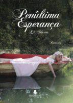 PENÚLTIMA ESPERANÇA  (ebook)