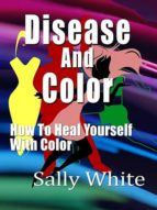Disease And Color (ebook)