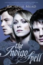 Bloodlines: The Indigo Spell (book 3) (ebook)