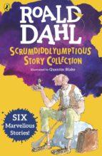 Roald Dahl's Scrumdiddlyumptious Story Collection (ebook)