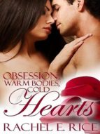 OBSESSION: WARM BODIES, COLD HEARTS