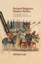 Ancient Religions, Modern Politics (ebook)